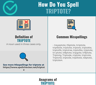 Correct spelling for Triptote