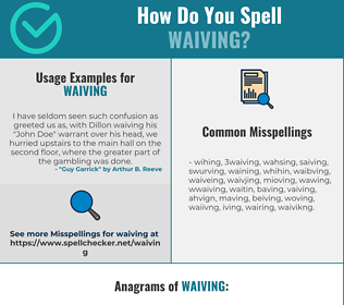 Correct spelling for Waiving