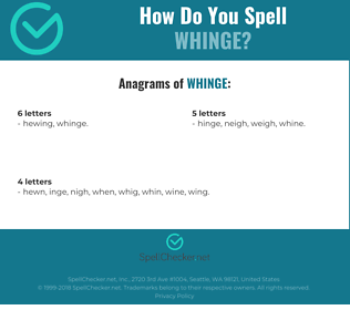 Correct spelling for Whinge