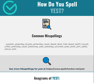 Correct spelling for Yest