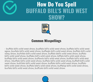 Correct spelling for Buffalo Bill's Wild West Show