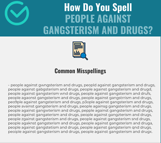 Correct spelling for People against Gangsterism and Drugs