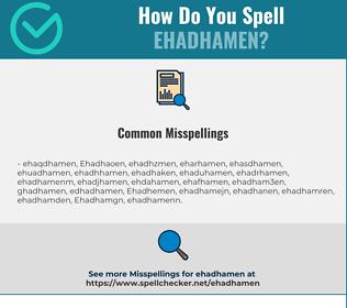 Correct spelling for Ehadhamen