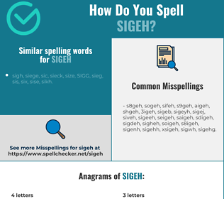 Correct spelling for sigeh