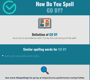 Correct spelling for go by