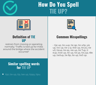Correct spelling for tie up