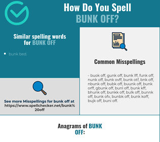 Correct spelling for bunk off