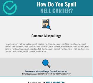 Correct spelling for Nell Carter
