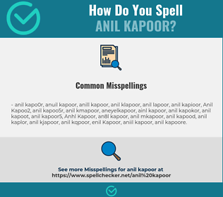 Correct spelling for Anil Kapoor