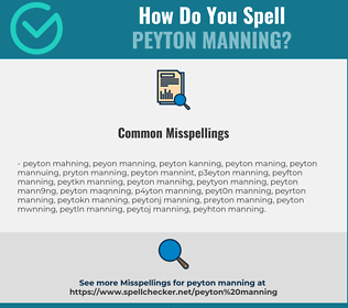 Correct spelling for Peyton Manning