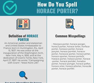 Correct spelling for Horace Porter