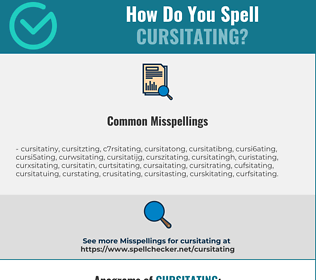 Correct spelling for Cursitating