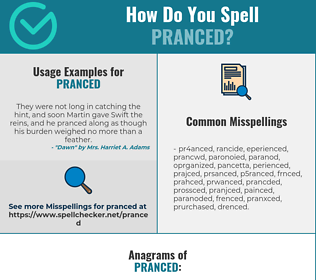 Correct spelling for Pranced