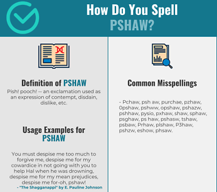 Correct spelling for Pshaw