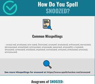 Correct spelling for Snoozed