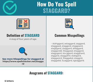 Correct spelling for Staggard