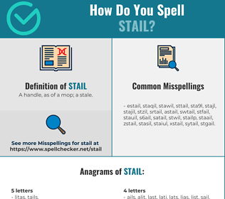 Correct spelling for Stail
