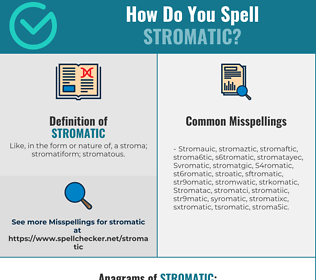 Correct spelling for Stromatic