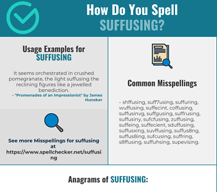 Correct spelling for Suffusing