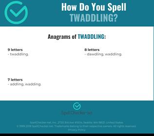 Correct spelling for Twaddling