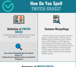 Correct spelling for Twitch grass