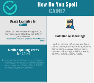 Correct spelling for Caine
