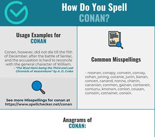 Correct spelling for Conan