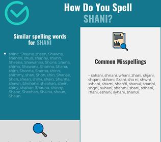 Correct spelling for Shani