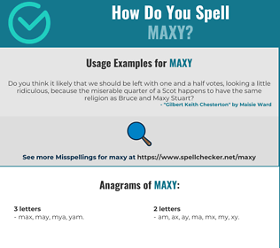 Correct spelling for Maxy