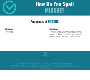 Correct spelling for Mioshe