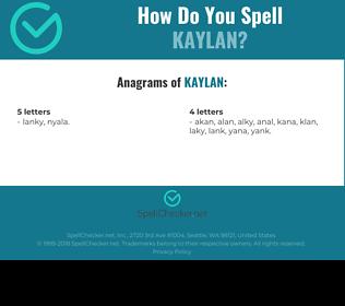 Correct spelling for Kaylan
