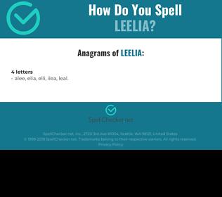 Correct spelling for Leelia