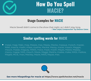 Correct spelling for Macie
