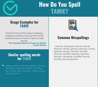Correct spelling for Tamie