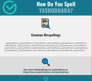 Correct spelling for Yashodhara