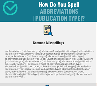Correct spelling for Abbreviations [Publication Type]