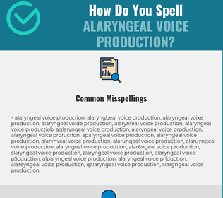 Correct spelling for Alaryngeal Voice Production