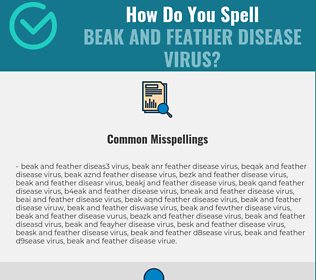 Correct spelling for Beak and feather disease virus