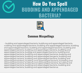 Correct spelling for Budding and Appendaged Bacteria