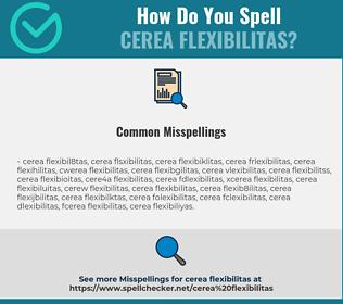 Correct spelling for Cerea Flexibilitas