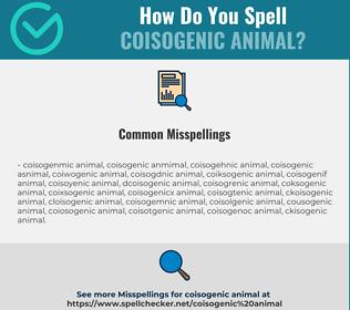 Correct spelling for Coisogenic Animal