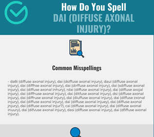 Correct spelling for DAI (Diffuse Axonal Injury)