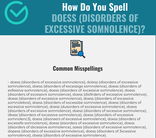 Correct spelling for DOESs (Disorders of Excessive Somnolence)