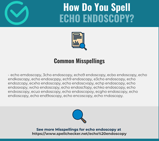 Correct spelling for Echo Endoscopy