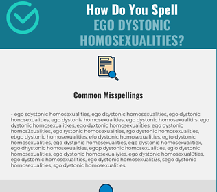 Correct spelling for Ego Dystonic Homosexualities