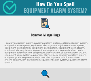 Correct spelling for Equipment Alarm System