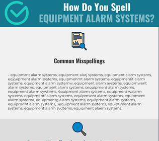 Correct spelling for Equipment Alarm Systems