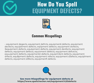 Correct spelling for Equipment Defects