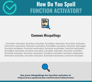 Correct spelling for Function Activator