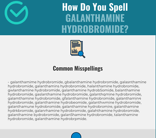 Correct spelling for Galanthamine Hydrobromide